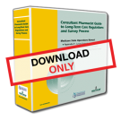 The Consultant Pharmacist Guide to Long-Term Care Regulations and Survey Process - Digital Download with 1 Year of Updates