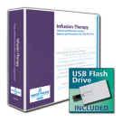 Infusion Therapy Clinical and Pharmacy Services Policies and Procedures for Long-Term Care with USB Flash Drive