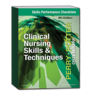 Skills Performance Checklists for Clinical Nursing Skills & Techniques, 9th Edition