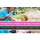Promoting Mobility in Healthcare: Transfer Techniques - NEVCO