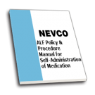 ALF Policy & Procedure Manual for Self-Administration of Medication - NEVCO