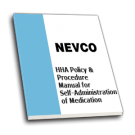 HHA Policy & Procedure Manual for Self-Administration of Medication - NEVCO