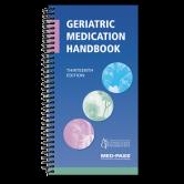 Geriatric Medication Handbook - Thirteenth Edition