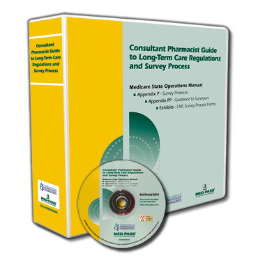 The Consultant Pharmacist Guide to Nursing Facility Regulations and the Survey Process with CD