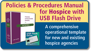 Policies & Procedures Manual for Hospice with USB Flash Drive