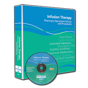 Infusion Therapy Pharmacy Operations Policies and Procedures Manual with CD