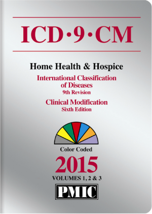 ICD-9-CM 2015 Home Health & Hospice Edition, Volumes 1, 2 & 3