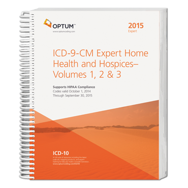 2015 ICD-9-CM Expert for Home Health & Hospices, Vols 1, 2 & 3