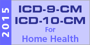 ICD-9-CM / ICD-10-CM Home Health Resource Page
