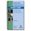 Medication Administration Pocket Guide for Assisted Living and Nursing Home Medication Technicians