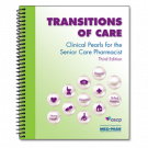 Transitions of Care - Clinical Pearls for the Senior Care Pharmacist