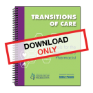 Transitions of Care - Tools for the Senior Care Pharmacist - One Time Digital Download