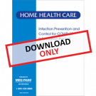 Home Health Care Infection Prevention and Control for COVID-19