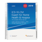 2019 ICD-10-CM Expert for Home Health and Hospice: with 2019 Guidelines