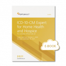 2021 ICD-10-CM Expert for Home Health and Hospice E-Book