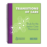 Transitions of Care - Tools for the Senior Care Pharmacist