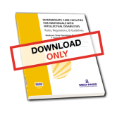 Intermediate Care Facilities For Individuals with Intellectual Disabilities Rules, Regulations and Guidelines - Digital Download with 1 Year of Updates