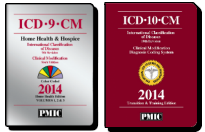 Home Health ICD-9-CM and ICD-10-CM 2014 Code Sets Combo from PMIC