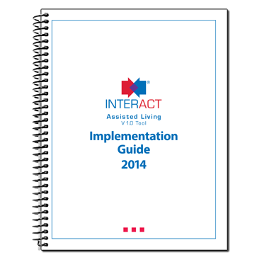 INTERACT Implementation Guide for Assisted Living 2014