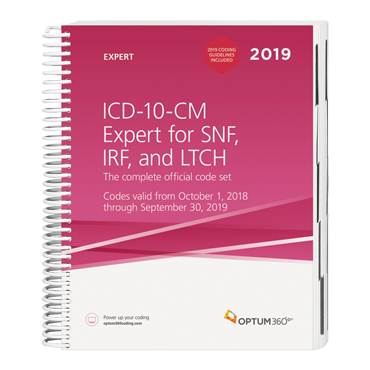 2019 ICD-10-CM Expert for SNF, IRF and LTCH